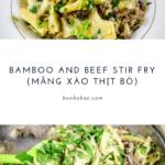 Bamboo and beef stir fry Măng Xào Thịt Bò pinterest image