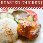 A deep brick red rectangle with white words that say Gà Roti (Vietnamese Roasted Chicken). Under it is a plate of chicken with rice and cucumbers and tomatoes